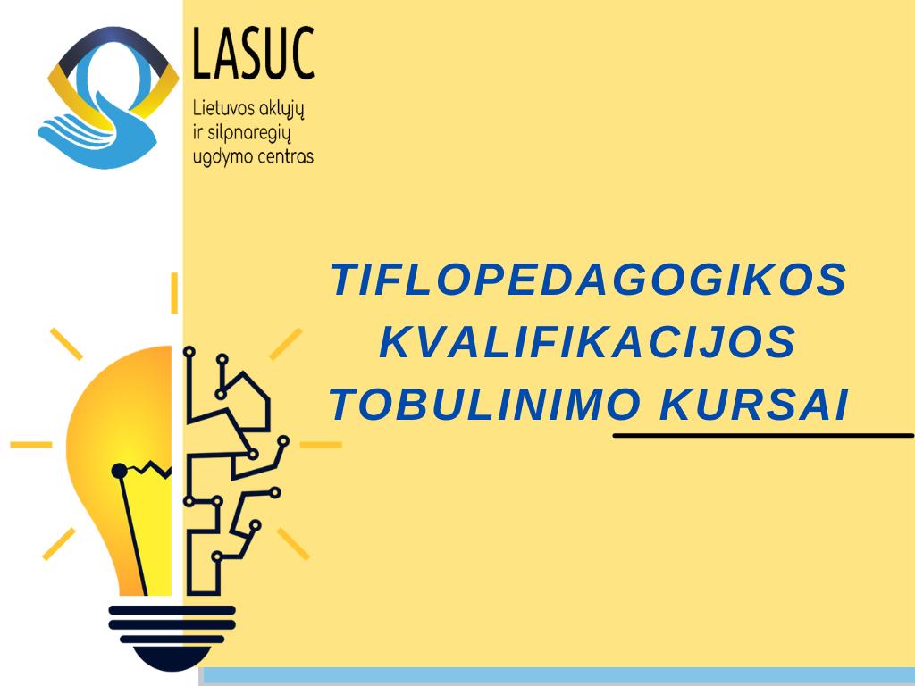 Tiflopedagogikos kvalifikacijos tobulinimo kursai